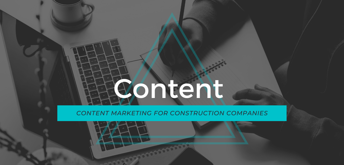 Content Marketing Construction Companies